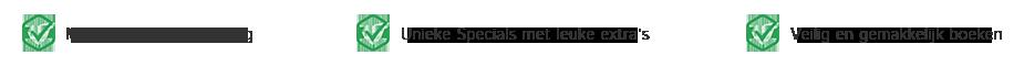 Wat bieden wij jou? Meer dan 15 jaar ervaring | Unieke Specials met leuke extra's | Veilig en gemakkelijk boeken